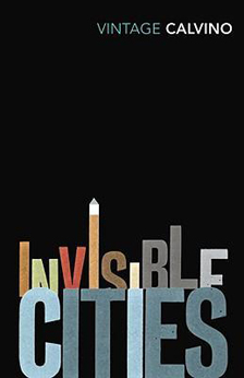 Invisible Cities Vintage Classics edition, 2009