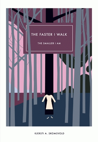 The_Faster_I_Walk