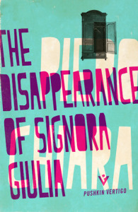 <i>The Disappearance of Signora Giulia</i> by Piero Chiara