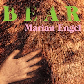 Alone at last: The secret of Marian Engel's Bear